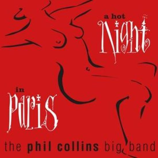 The Phil Collins Big Band A Hot Night In Paris 2LP (Vinyl LP) | Lemezkuckó CD bolt