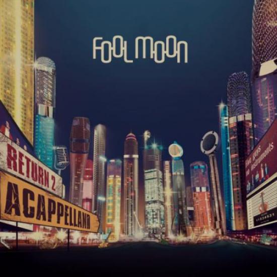 Fool Moon Return 2 Acappelland (CD) | Lemezkuckó CD bolt