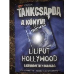 Liliput Hollywood (A kendőzetlen igazság)