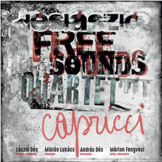 Dés László Free Sound Quartet Capricci (CD) | Lemezkuckó CD bolt