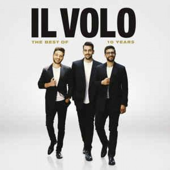 Il Volo 10 Years - The Best Of Il Volo (CD) | Lemezkuckó CD bolt