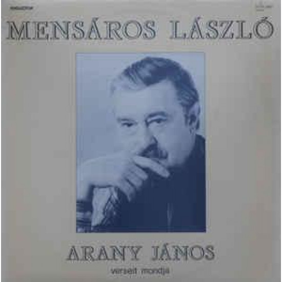 Mensáros László Arany János verseit mondja (Vinyl LP)   Lemezkuckó CD bolt