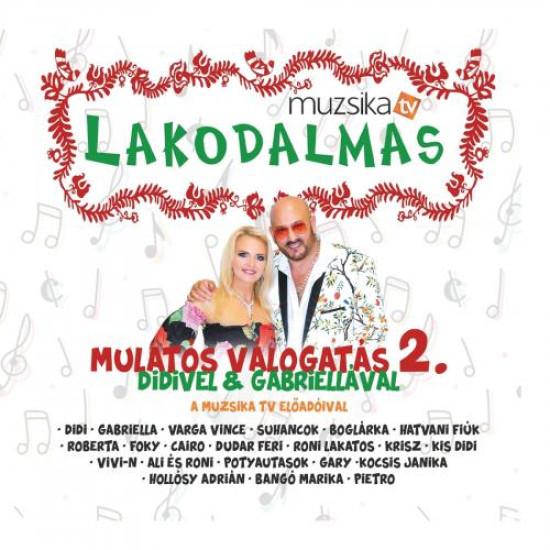 Lakodalmas Mulatós válogatás 2. - Didivel és Gabriellával CD