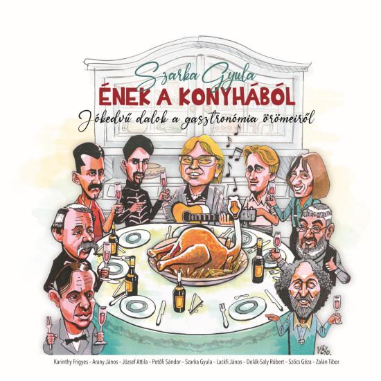 Szarka Gyula Ének a konyhából (könyv+CD) (CD) | Lemezkuckó CD bolt