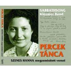 Percek tánca / Szenes Hanna megzenesitett versei (DIGI)
