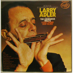 Larry Adler Plays The Genevieve Waltz, Love Theme And Blues