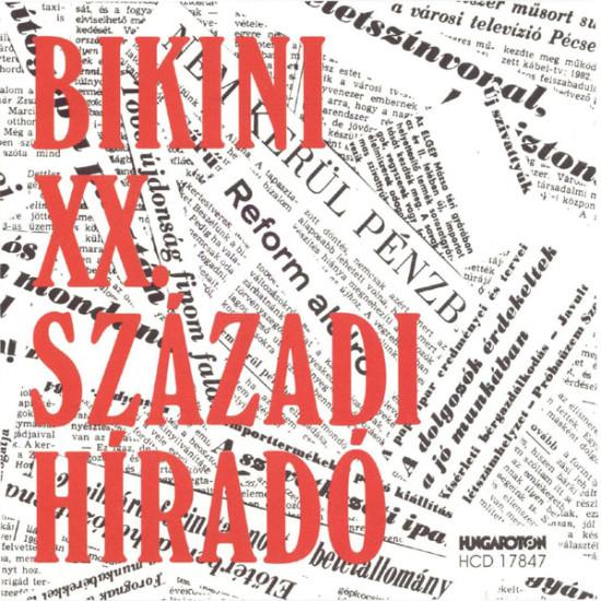Bikini XX. századi híradó (Vinyl LP) | Lemezkuckó CD bolt
