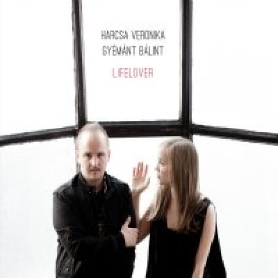 Harcsa Veronika, Gyémánt Bálint Lifelover (CD) | Lemezkuckó CD bolt