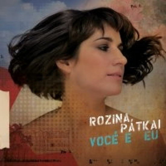 Pátkai Rozina Vocé e Eu (CD) | Lemezkuckó CD bolt