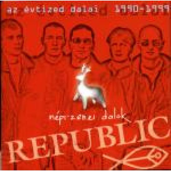 Republic Az évtized dalai Nép-zenei dalok (CD)   Lemezkuckó CD bolt