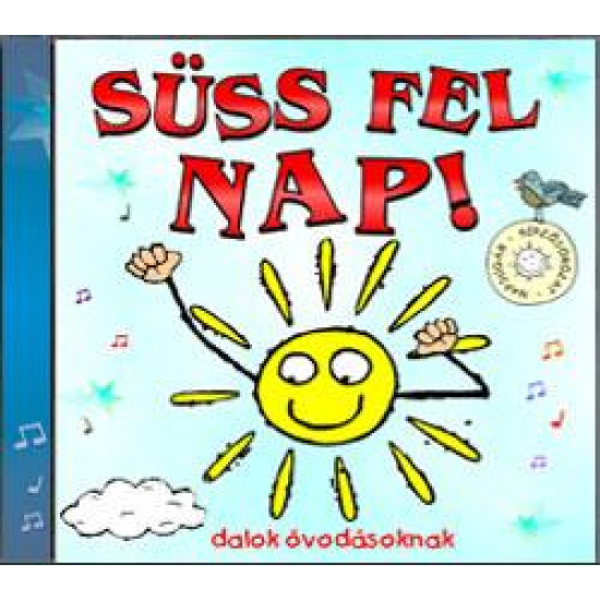Válogatás SÜSS FEL NAP! CD (CD) | Lemezkuckó CD bolt