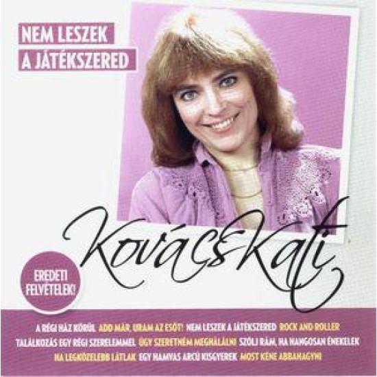 Kovács Kati Nem leszek a játékszered (válogatás) (CD) | Lemezkuckó CD bolt