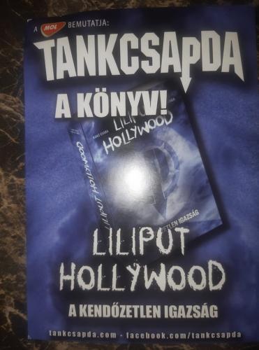Tankcsapda Liliput Hollywood (A kendőzetlen igazság) (Könyv)   Lemezkuckó CD bolt