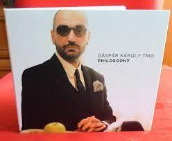 Gáspár Károly Trio Philosophy (CD) | Lemezkuckó CD bolt