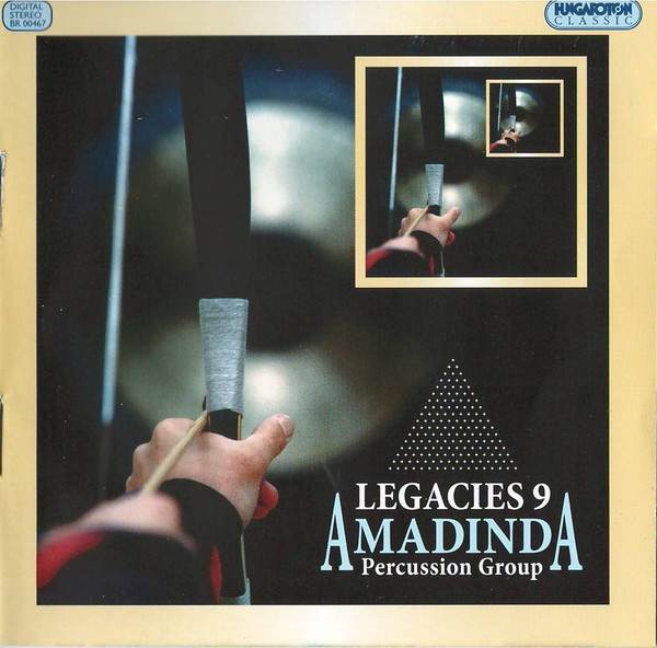 Amadinda Percussion Group Legacies 9 (CD) | Lemezkuckó CD bolt